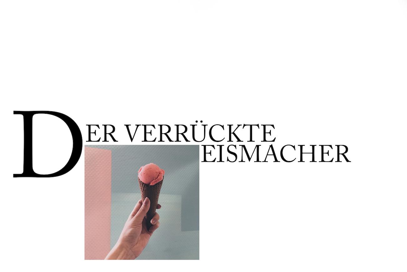 Der verrückte Eismacher München Erfahrungen lifestyle blog München